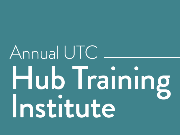 Annual UTC Hub Training Institute